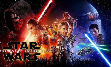 AUGUST 24: STAR WARS: THE FORCE AWAKENS