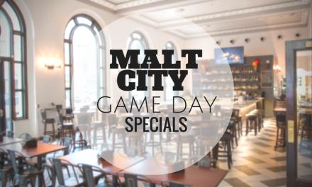 MALT CITY: Game Day Specials!