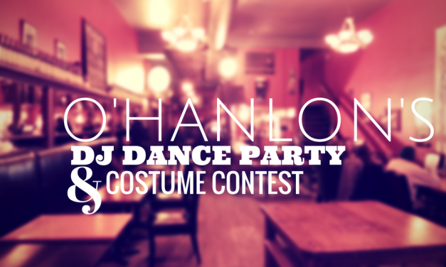 O'HANLON'S: DJ Dance Party!
