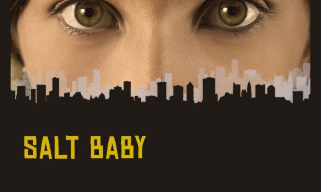 GLOBE THEATRE: SALT BABY, JAN 18–Feb 5