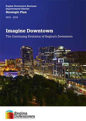 STRATEGIC PLAN 201618 Regina Downtown
