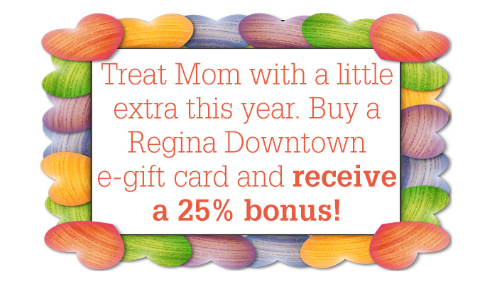 E-gift Card Mother's Day 25% bonus!