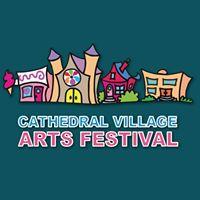 Cathedral Village Arts Festival @ 13th Avenue